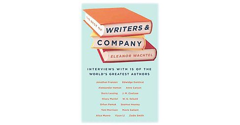 Best of Writers & Company (Paperback) (Eleanor Wachtel) - image 1 of 1