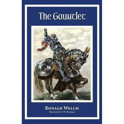 The Gauntlet - by  Ronald Welch (Paperback)