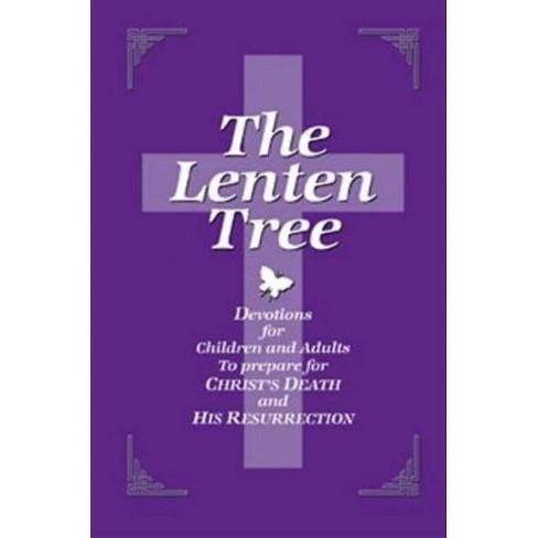 The Lenten Tree - by  Dean Lambert Smith (Paperback) - image 1 of 1