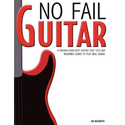 No Fail Guitar - by  James G Beckwith (Paperback) - image 1 of 1