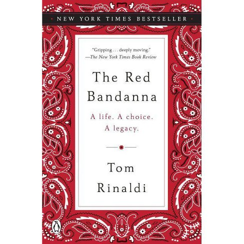 The Red Bandanna - by  Tom Rinaldi (Paperback) - image 1 of 1