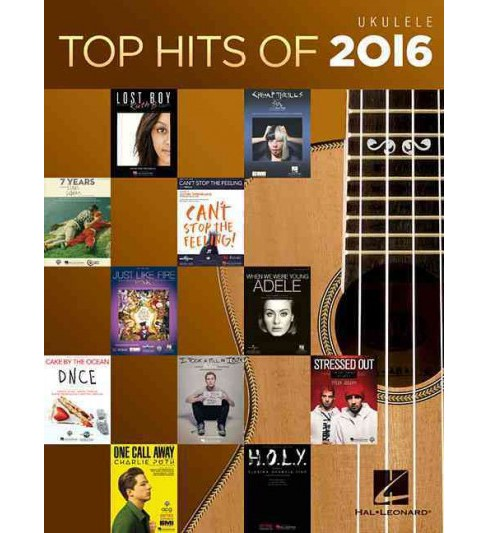 Top Hits of 2016 for Ukulele (Paperback) - image 1 of 1