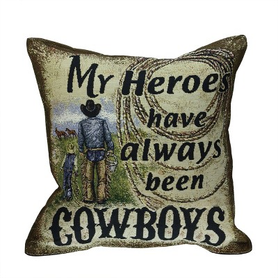 """Simply Home 17"""" Square Rustic """"My Heroes Have Always Been Cowboys"""" Indoor Throw Pillow - Green/Black"""
