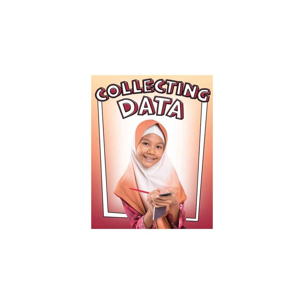 Collecting Data (Paperback) (Lizann Flatt)