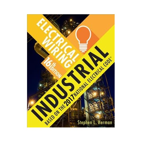 Prime Electrical Wiring Industrial Based On The 2017 National Electrical Wiring 101 Relewellnesstrialsorg