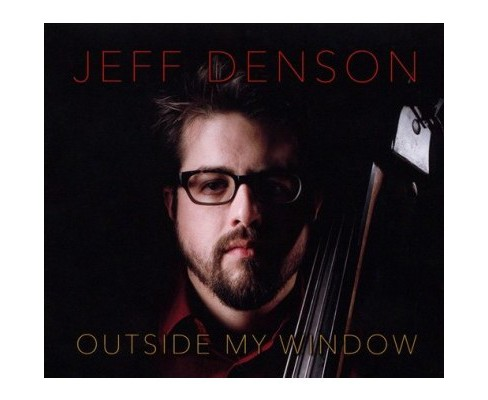 Jeff Denson - Outside My Window (CD) - image 1 of 1