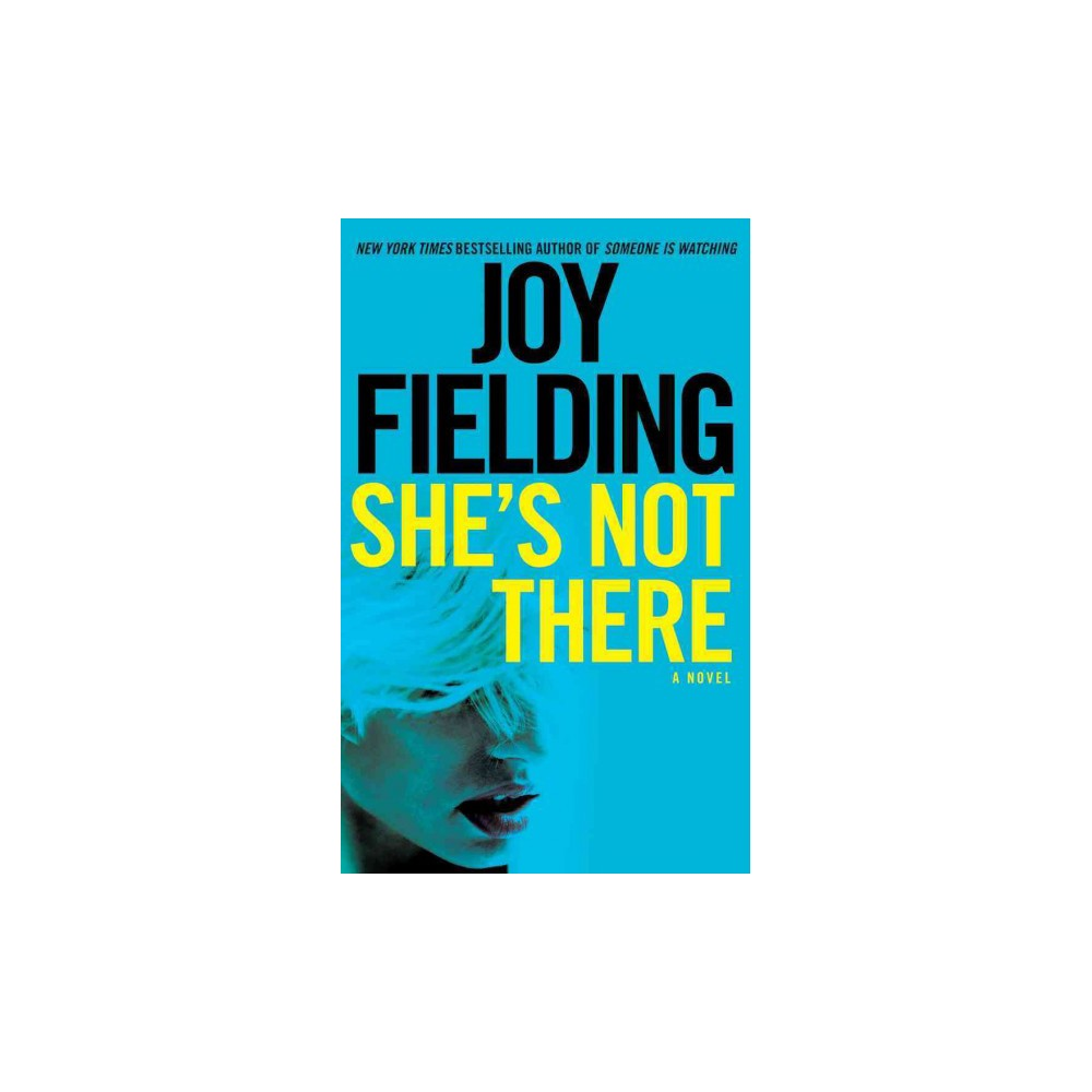 She's Not There (Unabridged) (CD/Spoken Word) (Joy Fielding)