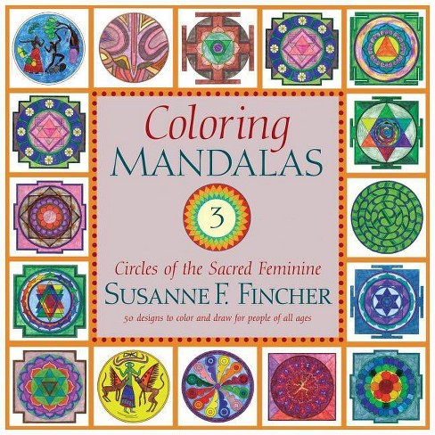 Coloring Mandalas 3 - (Adult Coloring Book) by  Susanne F Fincher (Spiral_bound) - image 1 of 1