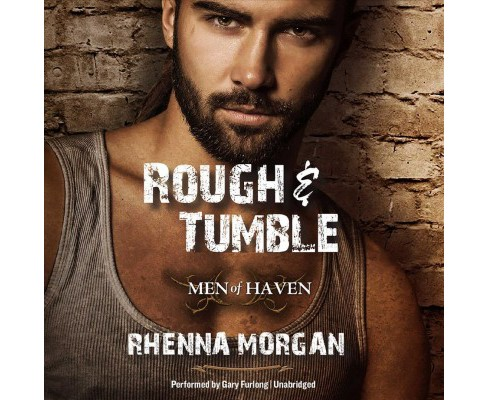 Rough & Tumble : Library Edition (Unabridged) (CD/Spoken Word) (Rhenna Morgan) - image 1 of 1