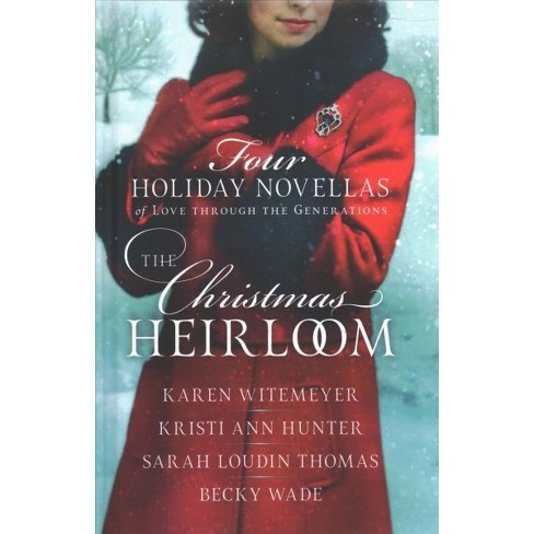 Christmas Heirloom : Four Holiday Novellas of Love Through the Generations: Legacy of Love - Gift of the - image 1 of 1