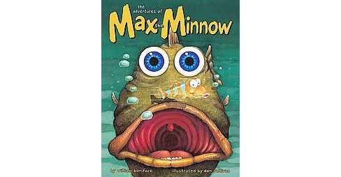 Adventures of Max the Minnow (Hardcover) (William Boniface) - image 1 of 1
