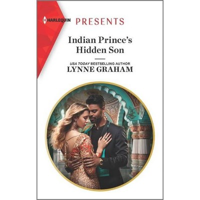 Indian Prince's Hidden Son - by Lynne Graham (Paperback)