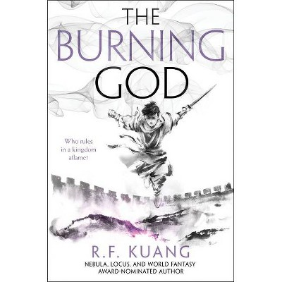 The Burning God - (Poppy War) by  R F Kuang (Hardcover)
