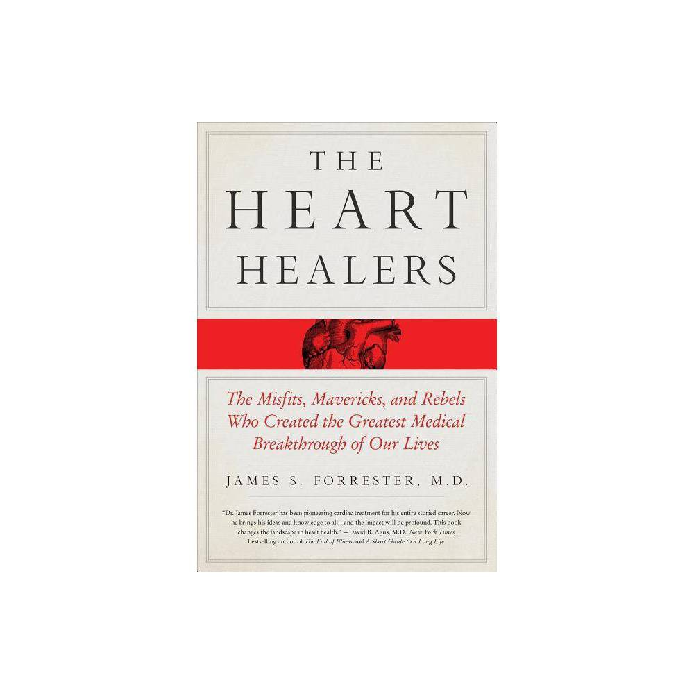 The Heart Healers By James Forrester Paperback