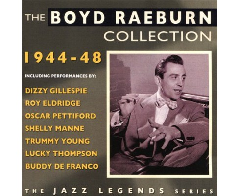 Boyd Raeburn - Collection:1944-1948 (CD) - image 1 of 1