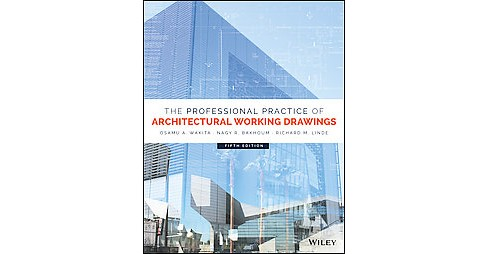 Professional Practice of Architectural Working Drawings -  (Hardcover) - image 1 of 1
