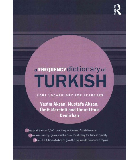 Frequency Dictionary of Turkish : Core Vocabulary for Learners (Paperback) (Yesim Aksan & Mustafa Aksan - image 1 of 1