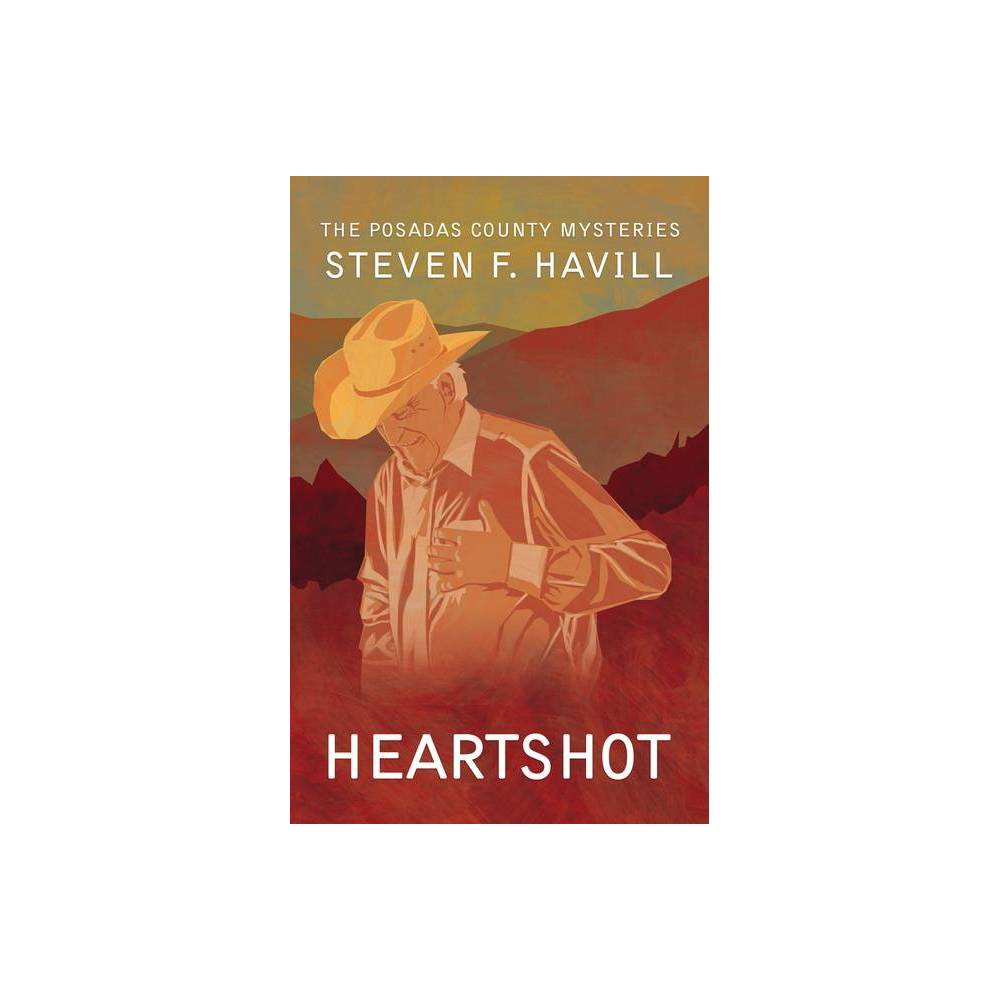 Heartshot - (Posadas County Mysteries (Paperback)) by Steven Havill (Paperback) was $18.69 now $9.99 (47.0% off)