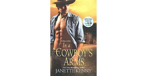 In a Cowboy's Arms (Reprint) (Paperback) (Janette Kenny) - image 1 of 1