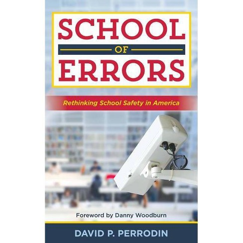 School of Errors - by  David P Perrodin (Hardcover) - image 1 of 1
