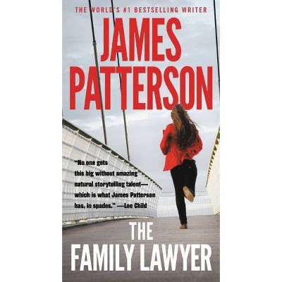 The Family Lawyer - by James Patterson (Paperback)