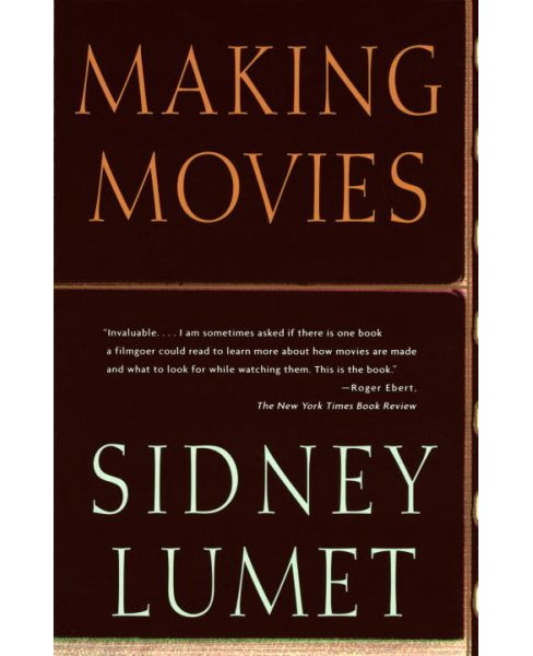 Making Movies -  Reprint by Sidney Lumet (Paperback) - image 1 of 1