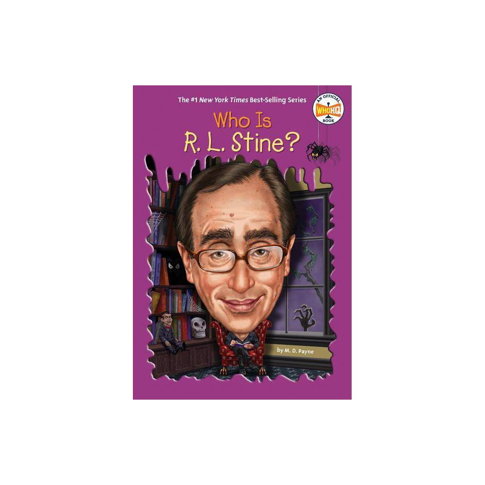 Who Is R L Stine Who Was By M D Payne Paperback
