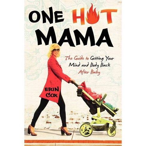One Hot Mama - by  Erin Cox (Paperback) - image 1 of 1