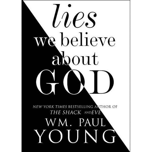 Lies We Believe about God - by  Wm Paul Young (Paperback) - image 1 of 1