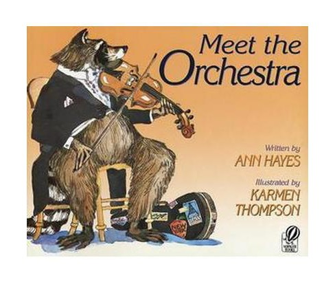 Meet the Orchestra (Paperback) (Ann Hayes) - image 1 of 1
