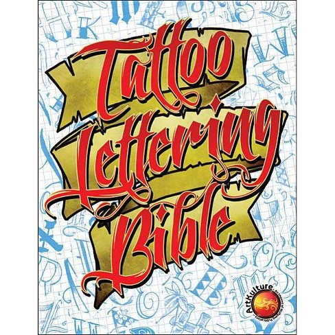 Tattoo Lettering Bible - by  Superior Tattoo (Paperback) - image 1 of 1