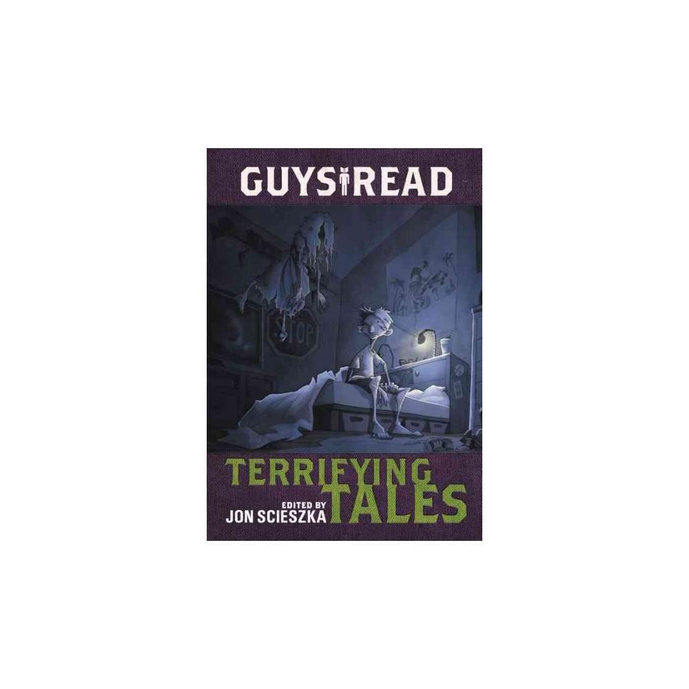 Terrifying Tales (Hardcover) (Jon Scieszka & Kelly Barnhill & Michael Buckley & Gidwitz Adam & Adele