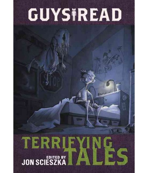 Terrifying Tales (Hardcover) (Jon Scieszka & Kelly Barnhill & Michael Buckley & Gidwitz Adam & Adele - image 1 of 1