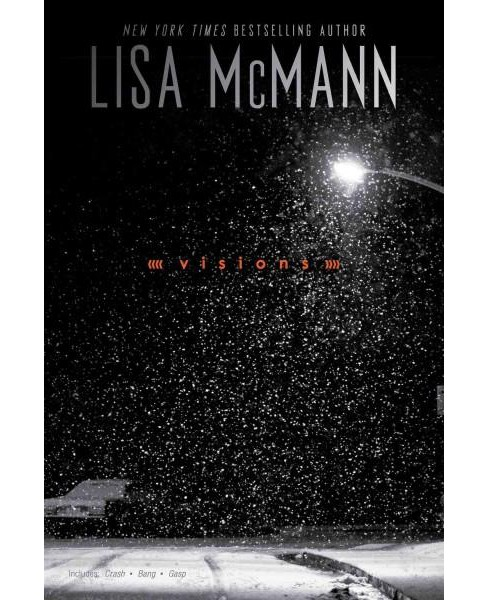 Visions : Includes Crash, Bang, and Gasp (Combined) (Paperback) (Lisa McMann) - image 1 of 1