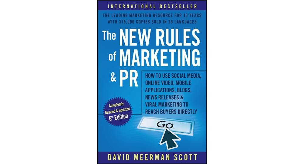 New Rules of Marketing and PR : How to Use Social Media, ...