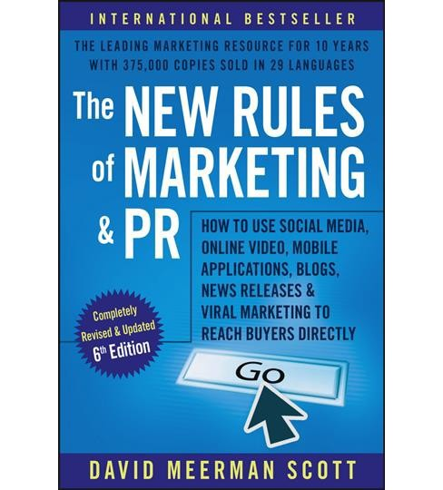New Rules of Marketing and PR : How to Use Social Media, Online Video, Mobile Applications, Blogs, News - image 1 of 1