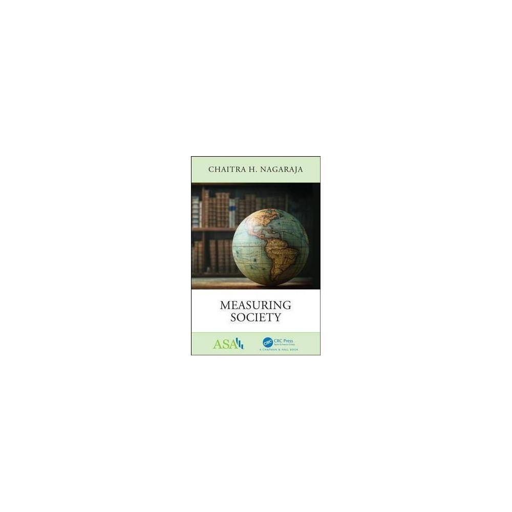 Measuring Society - by Chaitra H. Nagaraja (Paperback)