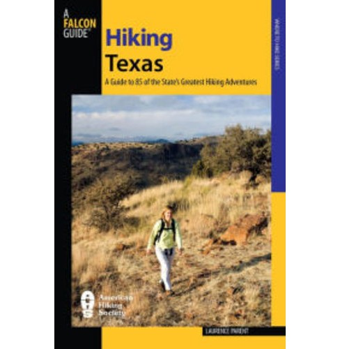 Hiking Texas (Paperback) (Second Edition) (Laurence Parent) - image 1 of 1