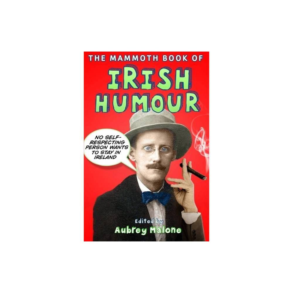 The Mammoth Book Of Irish Humour Mammoth Books By Aubrey Malone Paperback