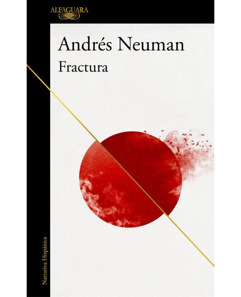 Fractura / Fracture -  by Andres Neuman (Paperback) - image 1 of 1
