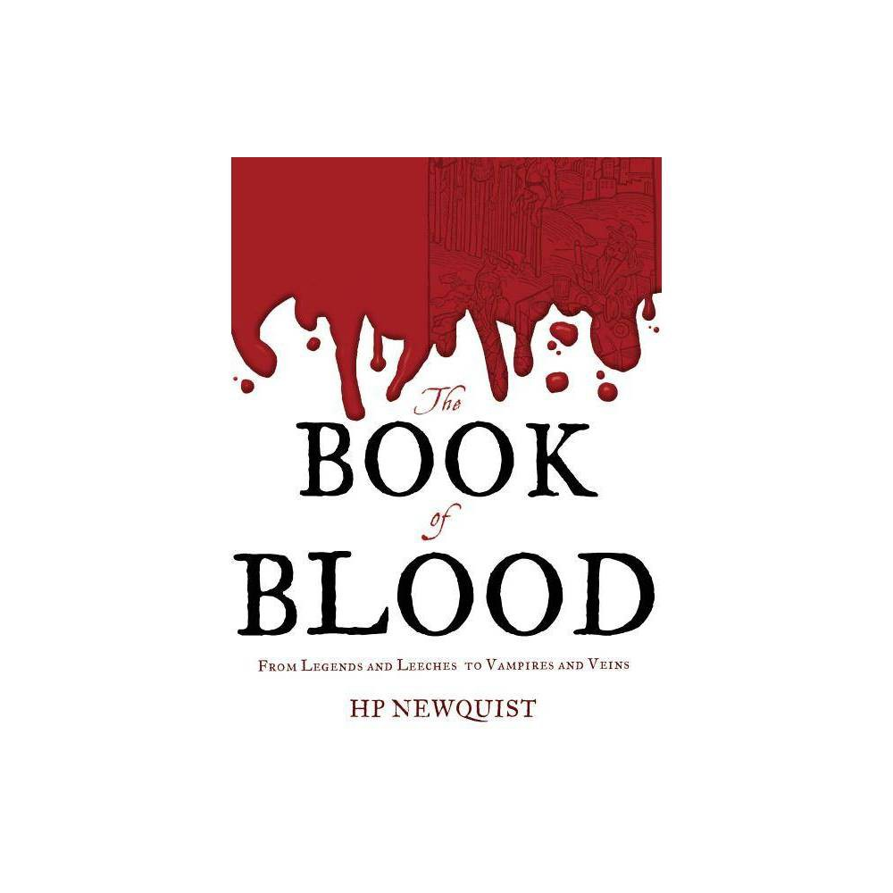 The Book Of Blood By Hp Newquist Hardcover