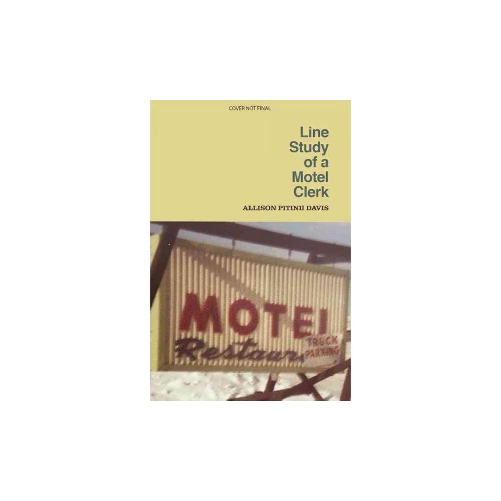 Line Study of a Motel Clerk (Paperback) (Allison Pitinii Davis)