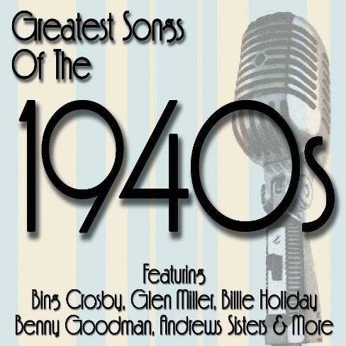 Various Artists - Greatest Songs Of The 1940's (CD) - image 1 of 1