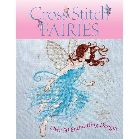 Cross Stitch Fairies - by  Various (Paperback) - image 1 of 1