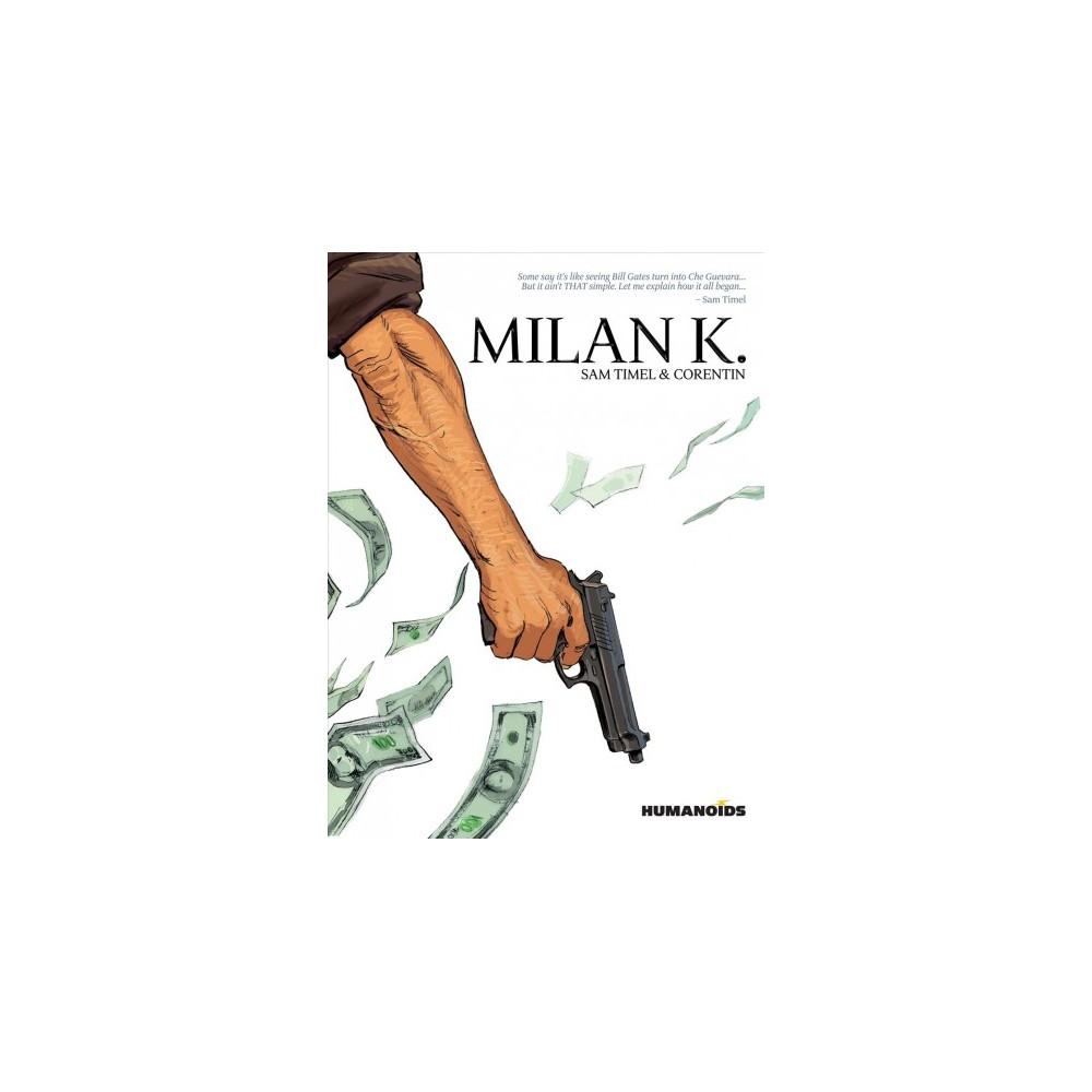 Milan K. : The Teenage Years (Paperback) (Sam Timel)