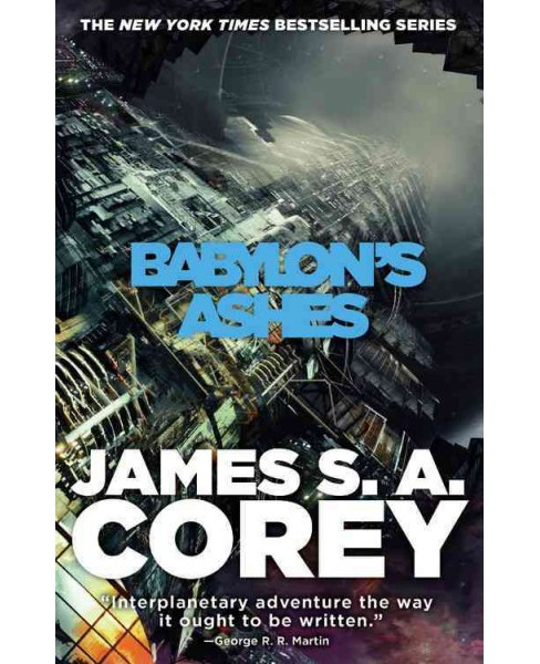 Babylon's Ashes -  Reprint (Expanse) by James S. A. Corey (Paperback) - image 1 of 1