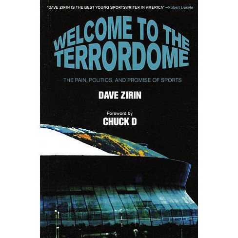 Welcome to the Terrordome - by  Dave Zirin (Paperback) - image 1 of 1