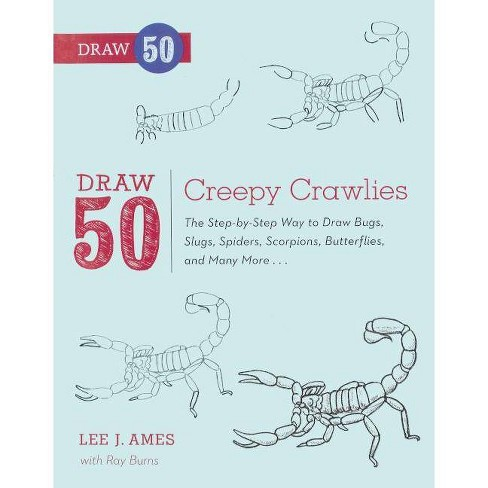 Draw 50 Creepy Crawlies - (Draw 50 (Prebound)) by  Lee J Ames (Hardcover) - image 1 of 1