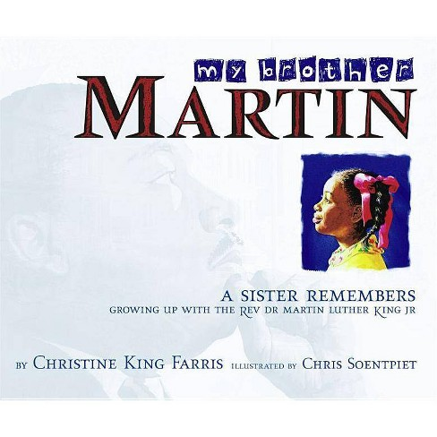 My Brother Martin - by  Christine King Farris (Hardcover) - image 1 of 1