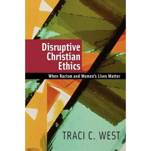 Disruptive Christian Ethics - by  Traci C West (Paperback) - image 1 of 1